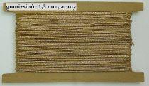Gumizsinór 1,5 mm -es hengeres, lurexes arany 130 Ft/méter (50 méter)